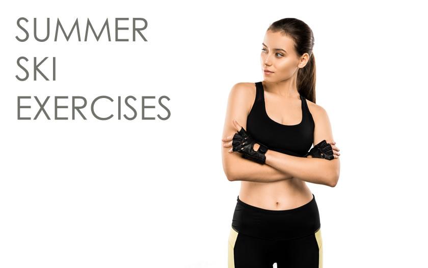 Ski exercises for the summer